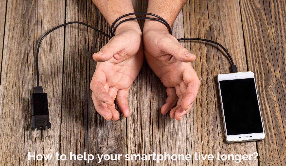 how to help your smartphone live longer