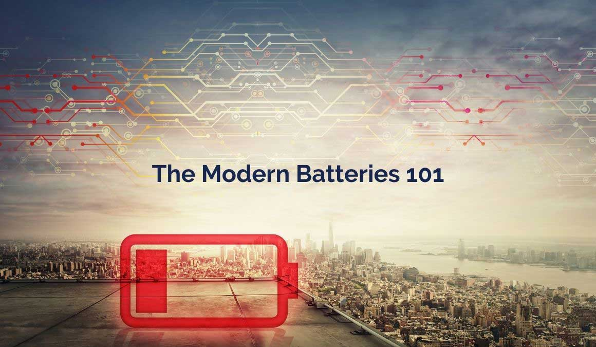 the modern batteries 101