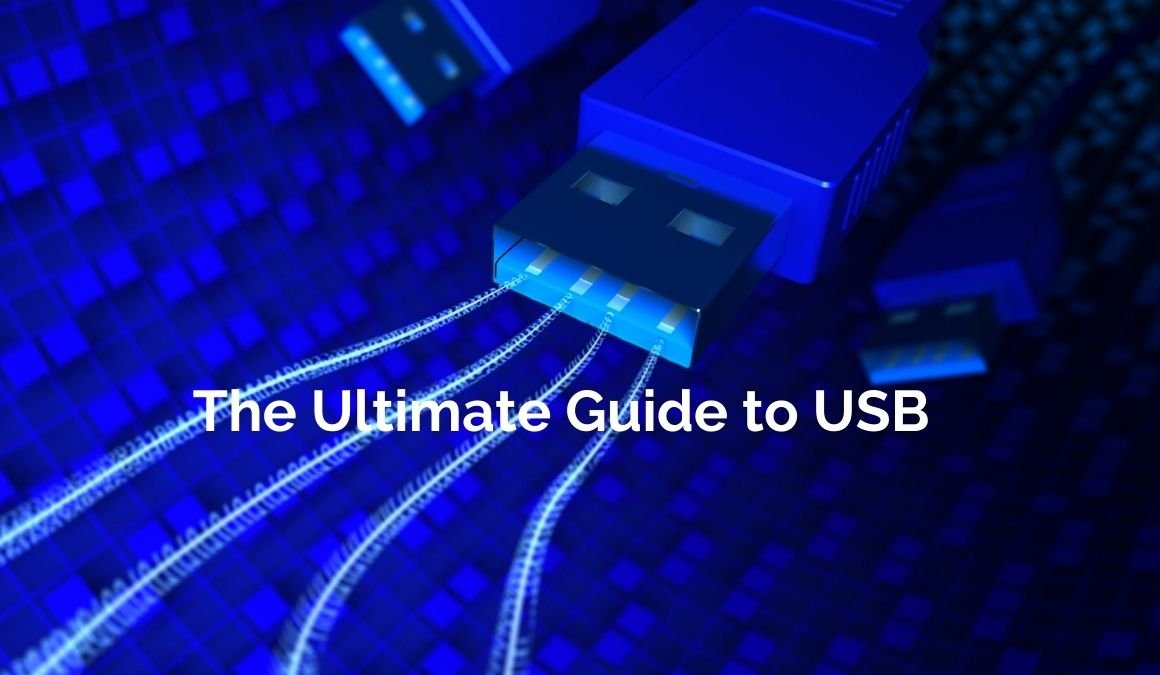 the ultimate guide to usb