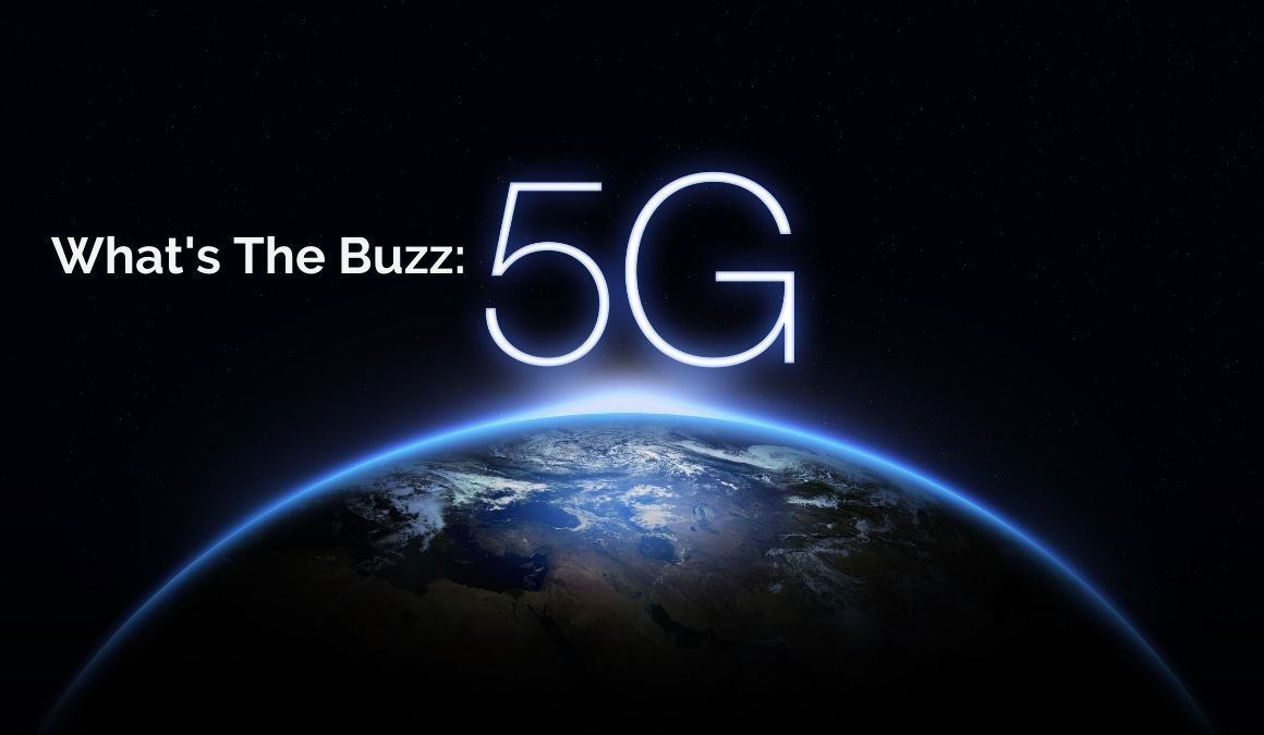 what's the buzz: 5G